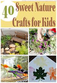 40 nature crafts for kids
