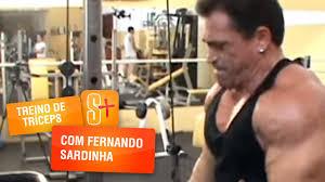 Muito Fernando Sardinha - Treino de de Tríceps - YouTube #GL34
