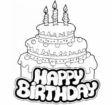 Birthday Coloring Birthday Cake Birthday Cake Coloring Pages