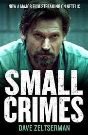 small crimes small crimes to crazed