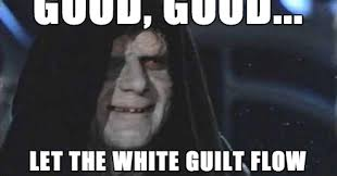 Guilt Meme - nilevalleypeoples how obama plays upon white guilt hilary and