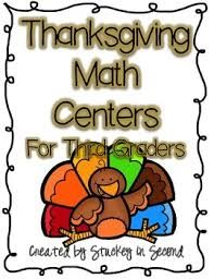 thanksgiving math centers for third graders 8 centers by stuckey