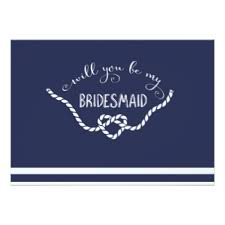 bridesmaid invitations uk nautical bridesmaid invitations announcements zazzle co uk