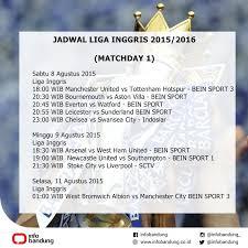 Jadwal Liga Inggris Jadwal Liga Inggris 2015 2016 Matchday 1 Infobandung