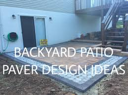 Patio Pavers Design Ideas Walkout Basement Backyard Patio Paver Design Ideas S