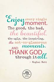 Thank God Every Moment Quote Inspirational Quotes About Dating     Quote Addicts