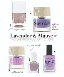 Mauve Color by Dusty Lavender Mauve The Must Have Nail Color Of The Moment