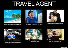 what do travel agents do images Travel agent what my frie perception vs fact picloco jpg