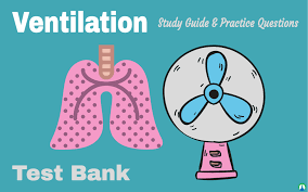 ventilation study guide test bank respiratory therapy zone