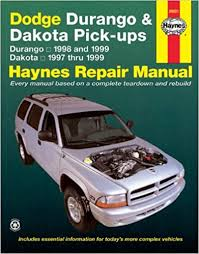 1999 dodge ram service manual dodge durango 98 99 dakota 97 99 haynes repair manuals