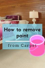 Removing Paint From Concrete Steps by 25 Unique Remove Paint From Carpet Ideas On Pinterest Remove