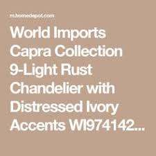 bennington home depot black friday hours world imports capra 6 light rust chandelier with distressed ivory