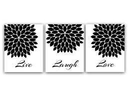 live laugh love art live laugh love black and white quote print flower burst artwork