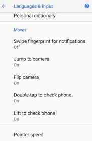 android gestures how to use gestures on android oreo android 8 0