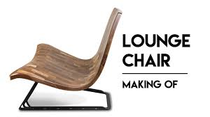 walnut design lounge chair making of youtube
