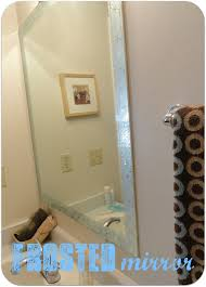 Diy Bathroom Mirror Ideas by Frosted Mirror With Martha Stewart Paint A Little Tipsy