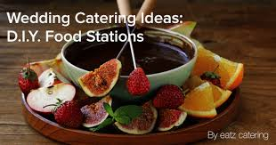 wedding catering ideas catering ideas diy food stations