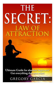 the secret law of attraction guide for absolute beginners amazon
