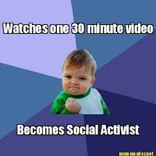 Video Meme Maker - meme maker watches one 30 minute video becomes social activist