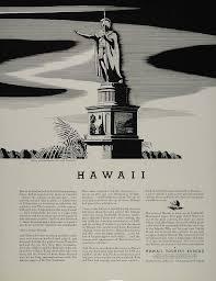 hawaii travel bureau 1934 ad hawaii travel bureau kamehameha statue honolulu original