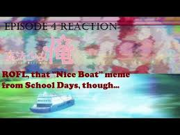 Nice Boat Meme - mahou shoujo ore episode 4 reaction nice boat youtube