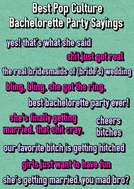 nautical wedding sayings ultimate list of 150 popular bachelorette party sayings