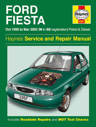 ford fiesta petrol u0026 diesel oct 95 mar 02 haynes repair manual