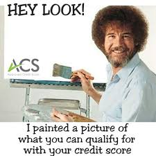 Credit Meme - acs meme 20 painted a picture approved credit score