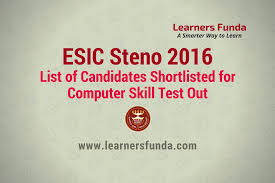 esic steno 2016 list of candidates shortlisted for computer skill