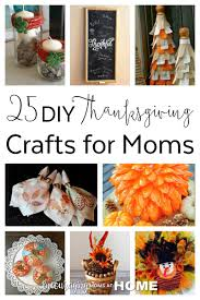 Decorate The Home Thanksgiving Crafts For Moms To Decorate The Home