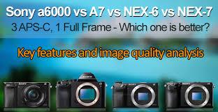 sony a6000 low light sony a6000 vs alpha 7 a7 vs nex 6 and nex 7 comparison
