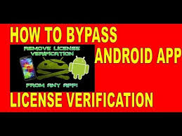 android license how to and hack any android app to bypass android app