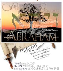 by his every word the faith and testing of abraham parashat