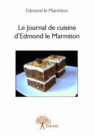 le marmiton recette cuisine recettes de cuisine marmiton beau le journal de cuisine d edmond le