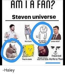 Sheit Meme - 25 best memes about steven universe no steven universe no memes