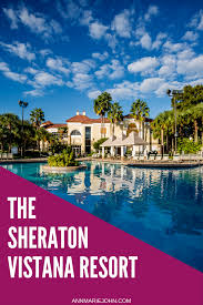 sheraton vistana resort floor plans sheraton vistana resort a home away from home annmarie john