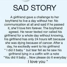 Sad Girlfriend Meme - sad story a girlfriend gave a challenge to her boyfriend to live a