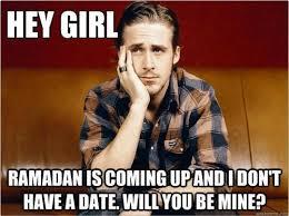 Funny Ramadan Memes - muslim ryan gosling is the tumblr the ummah has been praying for