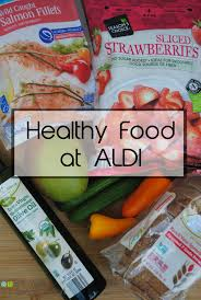 healthy food at aldi eat well spend smart