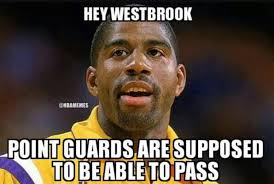 Westbrook Meme - russell westbrook is a ball hog home facebook
