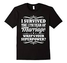 17th anniversary gifts mens 17th wedding anniversary gift ideas for him i survived