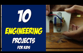 top 10 fun engineering science projects for kids in or home