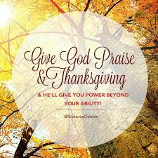 praise thanksgiving quotes thanksgiving blessings