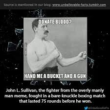 Manly Man Meme - overly manly man meme by zchgrc123 memedroid