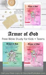 armor of god bible study for kids and teens free devoted to maker
