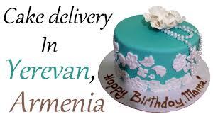cake delivery cake delivery in yerevan доставка тортов в ереване