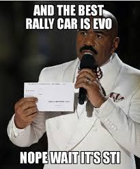 evo subaru meme the best rally car is the evo subaru