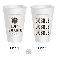 thanksgiving cups thanksgiving styrofoam cups gobble gobble gobble