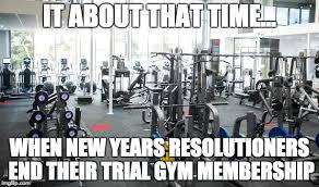 New Years Gym Meme - new years resolutioners steemit