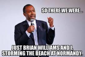 Ben Carson Meme - ben carson and brian williams storming normandy beaches ben